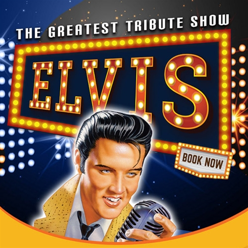 Elvis The Greatest Tribute Show