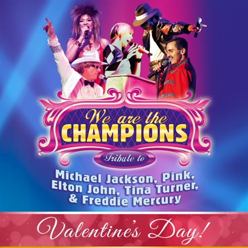 We are the Champions - Valentine's Day Edition