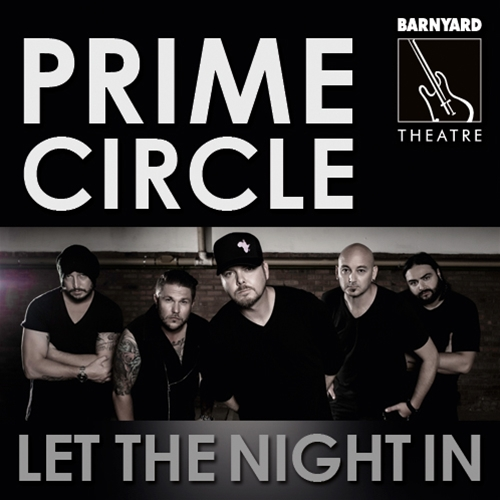 Prime Circle - Let The Night In
